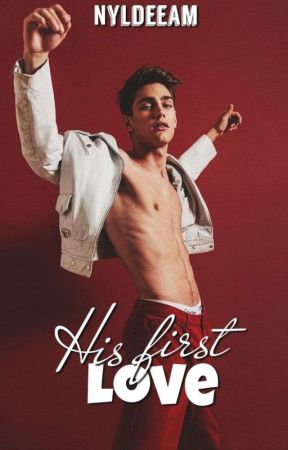 His first love (First Love Series #1) [ON-GOING] by MsRainbow1986