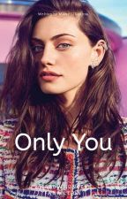 Only You | Shadowhunters [Alec Lightwood]  by Messy_Illusions