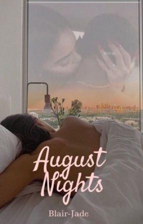 August Nights  by Blair-Jade