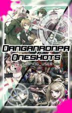 ☆Danganronpa X Reader Oneshots☆ by a_simping_user