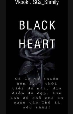 [VKOOK] [KOOKV] [ĐM- 18+] BLACK HEART