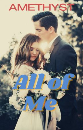 All of Me by NaturalC