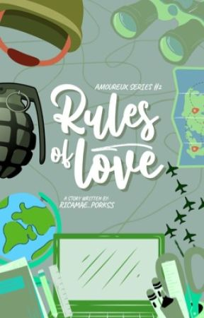 Rules of Love (Amoureux Series #2)  by ricamae_porkss