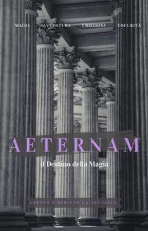 Aeternam: Il Destino Della Magia by aeternam_official
