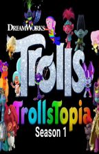 Trollstopia Season 1 by Rally9933