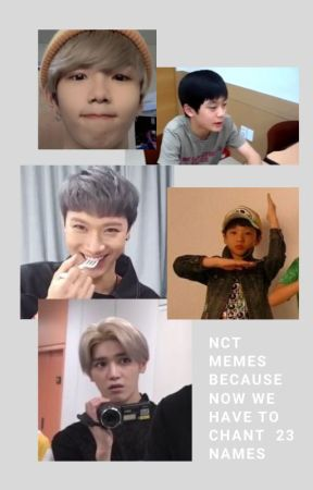 NCT MEMES BECAUSE WE NOW HAVE TO CHANT 23 NAMES by meggycat2