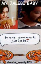 Arshi OS : My Jalebi Baby by shweta_sweety123