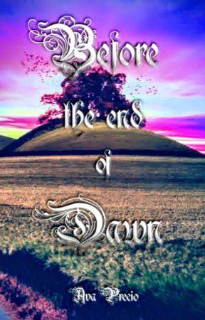 Before The End Of Dawn by Ava_Precio
