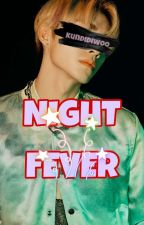 night 🌟 fever ,, nct by kundidiwoo