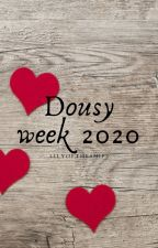 Dousy Week 2020 by xabeautifulpie_