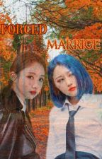 Forced marrige {SuaYeon} •completed• by yoojungslover