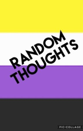 Random Thoughts by The_Local_Homosexual