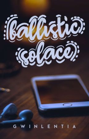 Ballistic Solace (Sumile Siblings Doulogy #1) by gwinlentia