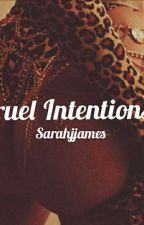 Cruel Intentions  by SarahJJames