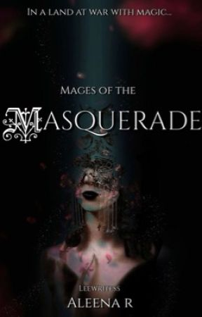 Mages of the Masquerade by leewritesss