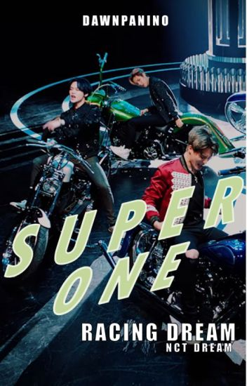 Super One: Racing Dream (Markhyuck)