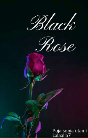 BLACK ROSE [END]✔ by lalaalia7