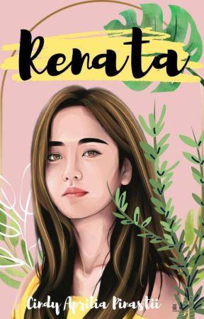 RENATA (END)  by CindyAprilia05