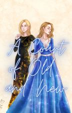 A Court of Old and New (ACOTAR and TOG Crossover) by asmikaulgud