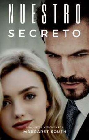 NUESTRO SECRETO (Historia Corta) by margaret_south