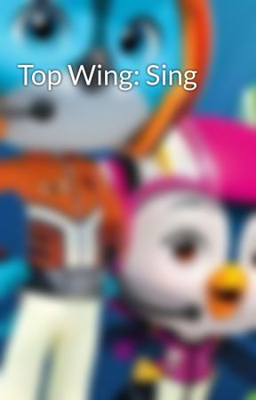 Top Wing: Sing by GuardianSwift