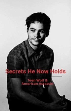 Secrets He Now Holds ~ TW & American Assassins by NyaGordon-X