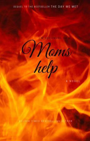 Moms help by endeversucks