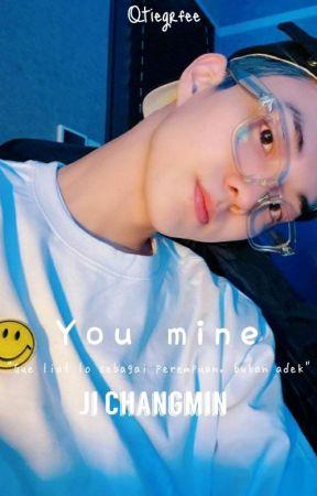 You Mine | Ji Changmin [REVISI] by qtiegrfee