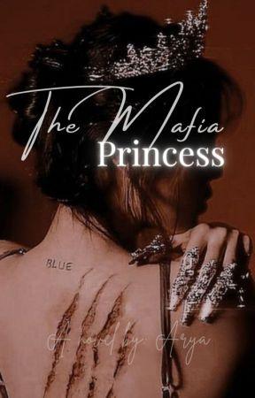 THE MAFIA PRINCESS by FatelDestiny1407