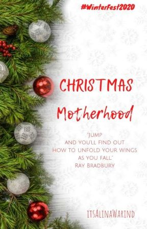 Christmas Motherhood (WinterFest2020) by itsAlinaWarind