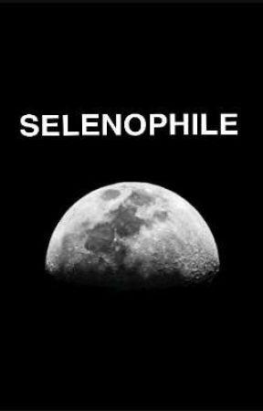 SELENOPHILE by ZOSHA_KHAN