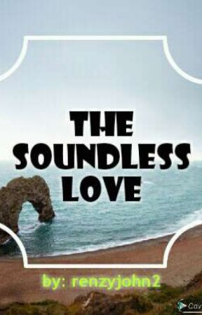 The soundless love by RenzyJohn2