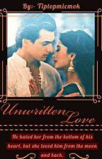 Unwritten Love by tiptopmicmok