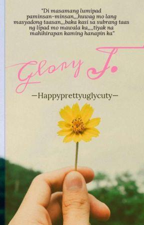 Glory J. [On-Going] by Happyprettyuglycuty