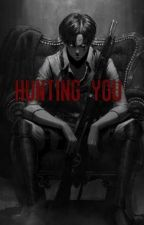 Hunting you (mafia levi X reader) by undyingf1ame