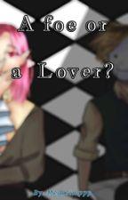 [ON HIATUS] A foe or a Lover?(Vamp! Techno x Vamp Hunter! Dream) by Megasimppp
