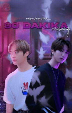 90 dakika; minsung by now-or-never_