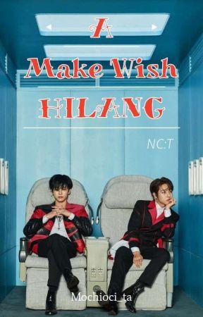 Make A Wish : HILANG [On Going] by Mochioci_ta