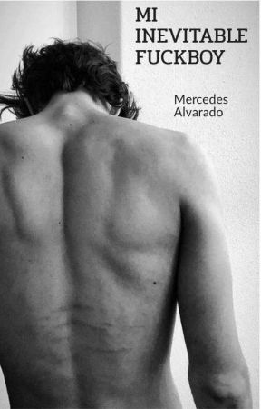 MI INEVITABLE FUCKBOY 🔥 by mariamercedes150