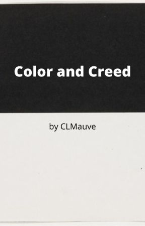 Color and Creed by CLmauve
