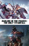 Darling in the Franxx: The Only Titanfall cover