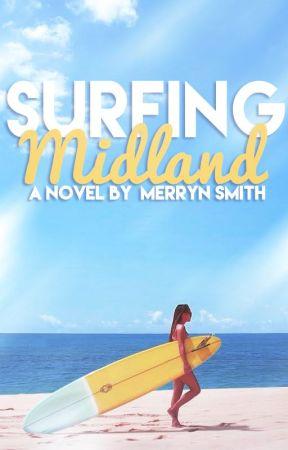 Surfing Midland (rewrite) by FickleLife