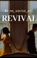 Revival by Episode_AC