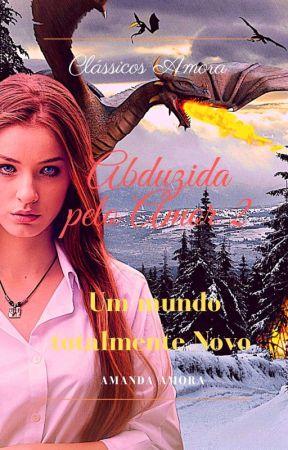 Abduzida Pelo Amor 2 🔞 by AmandaAmora8