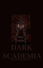 Dark Academia by LUNARCARCITY