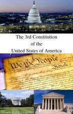 The 3rd Constitution of the United States of America by JosephFGargiulo