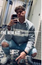 The New Kid: a Noah Beck Fanfiction *completed* by swaywhore
