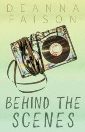 Behind the Scenes by Believeeexoxo