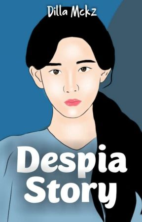 Despia Story (On Going) by Dilla_mckz