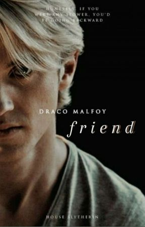 friend | draco malfoy by kalidre